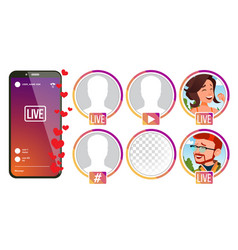 stories girl man streamer live video vector image
