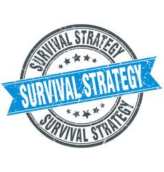 Survival strategy round grunge ribbon stamp vector