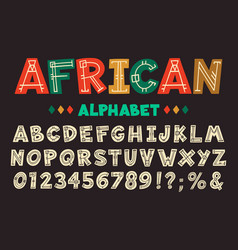 African letters hand drawn ancient tribal font vector