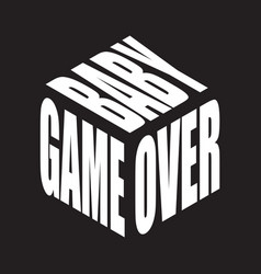 Game over basimple text slogan t shirt graphic vector