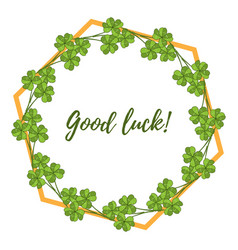 Good luck card with four leaf green clover vector