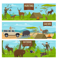 Hunting sport outdoor adventure and safari banners vector