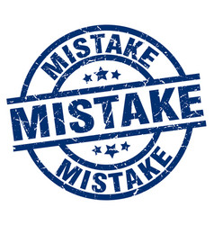 Mistake blue round grunge stamp vector