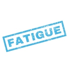 Fatigue Rubber Stamp vector