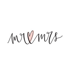 mr and mrs text or message handwritten with vector image