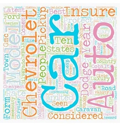 Auto Insurance Be It Cheap Or Expensive text vector image
