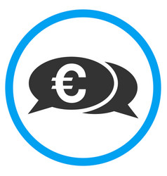 Euro chat rounded icon vector