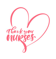 thank you nurses red lettering text and vector image
