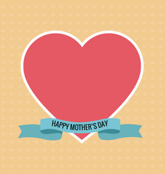 happy mothers day pink heart ribbon vector image