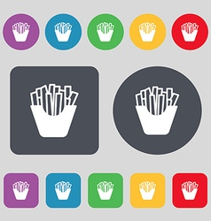 Fry icon sign A set of 12 colored buttons Flat vector image
