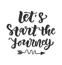 lets start journey slogan vector image