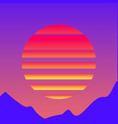retrowave sun 1980s style vector image