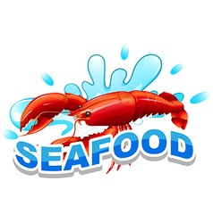 Word seafood and lobster on water vector image