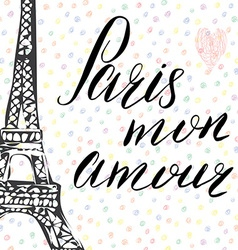 Paris my love lettering sign french words with vector image