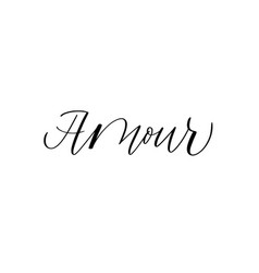 love in french modern calligraphy word inspiration vector image