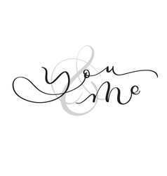 you and me vintage text on white background vector image vector image