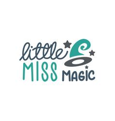 little miss magic quote halloween quote design vector image