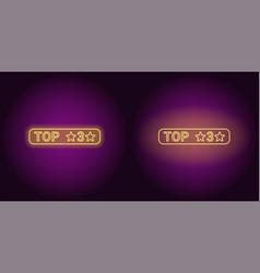 Neon banner of top 3 the best vector