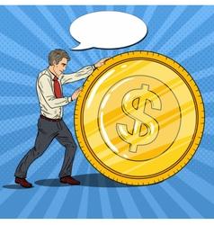 Pop Art Businessman Rolls Gold Dollar Coin vector