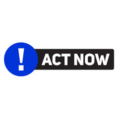 Act now advertising sticker vector