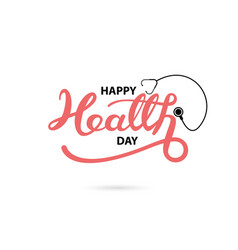 happy health day typographical design elements vector image