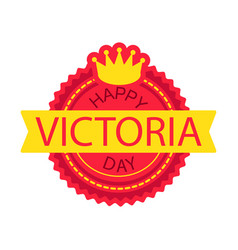 Happy victoria day sticker vector