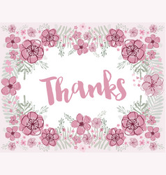 Thanks pink and burgundy floral wreath vector