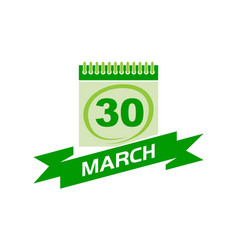 30 march calendar with ribbon vector