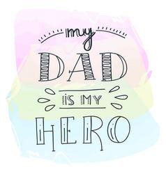 Dad super hero doodle quote in handwritten vector