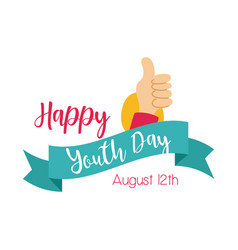 Happy youth day lettering with hand like symbol vector