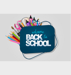 Welcome back to school banner with markers vector