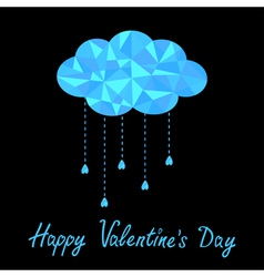 Polygonal cloud with hanging drops Valentines Day vector image vector image