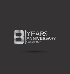 8 years anniversary logotype with silver color vector