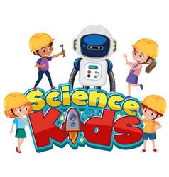 Science kids logo with kids wearing engineer vector