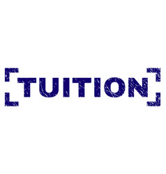 Scratched textured tuition stamp seal inside vector