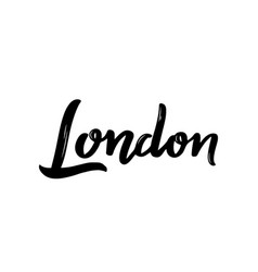 london - hand drawn lettering name of great vector image