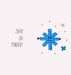 stay touch snowflake winter christmas season card vector image