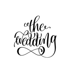 wedding black and white hand ink lettering vector image