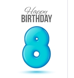 birthday Greeting card with numbers 8 eight vector image vector image