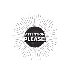 Attention please symbol special offer sign vector
