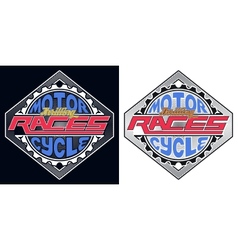 Motorcycle Thrilling Races Badge T-shirt vector image