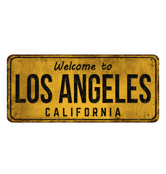 Welcome to los angeles vintage rusty metal sign vector