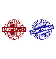 Grunge credit crunch scratched round stamp seals vector