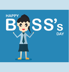 happy bosss day background with boss woman that vector image