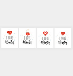 winter love i love winter cards stickers icons vector image