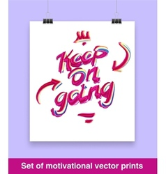 Vecor set of motivation quote Keep on going Mock vector image vector image