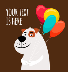 cute dog with balloons greeting card vector image