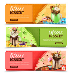 extreme rich dessert horizontal banners set vector image