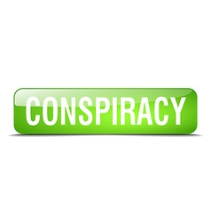 Conspiracy green square 3d realistic isolated web vector
