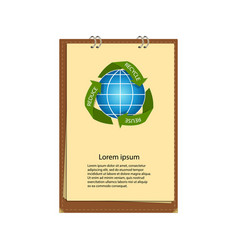 notebook with recycling arrows around earth globe vector image
